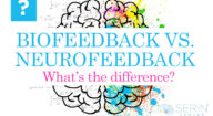 What is the Difference between Biofeedback and Neurofeedback
