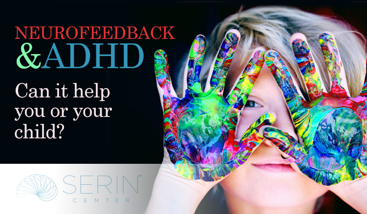 Neurofeedback and ADHD, Can it Help Your Child