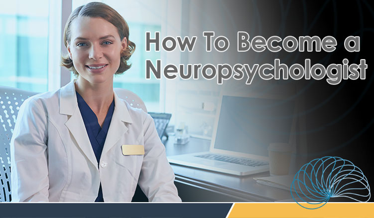 Become Neuropsychologist