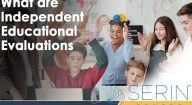 What are Independent Educational Evaluations
