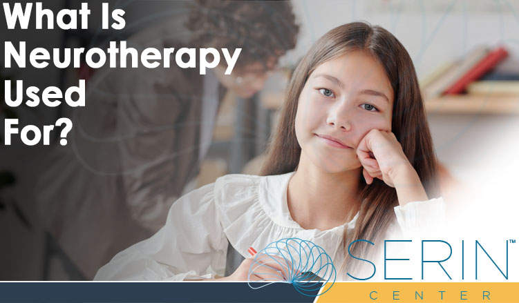 What Is Neurotherapy Used For